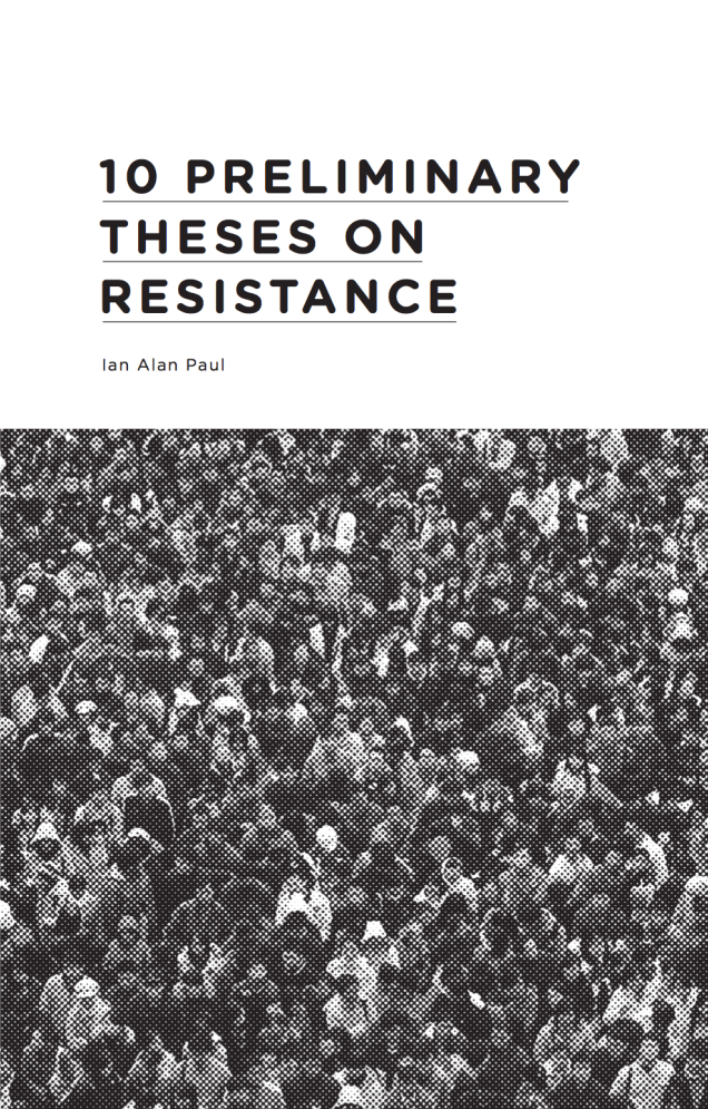 Cover Image for 10 Preliminary Theses on Resistance