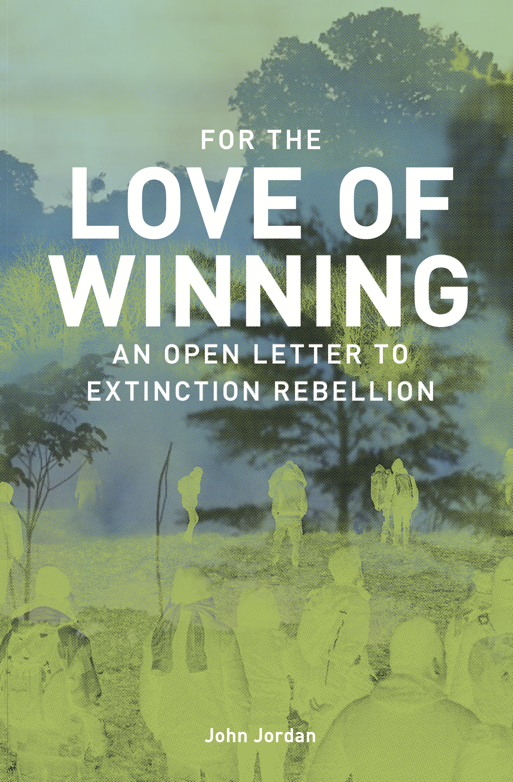 Cover Image for For the Love of Winning: An Open Letter to Extinction Rebellion