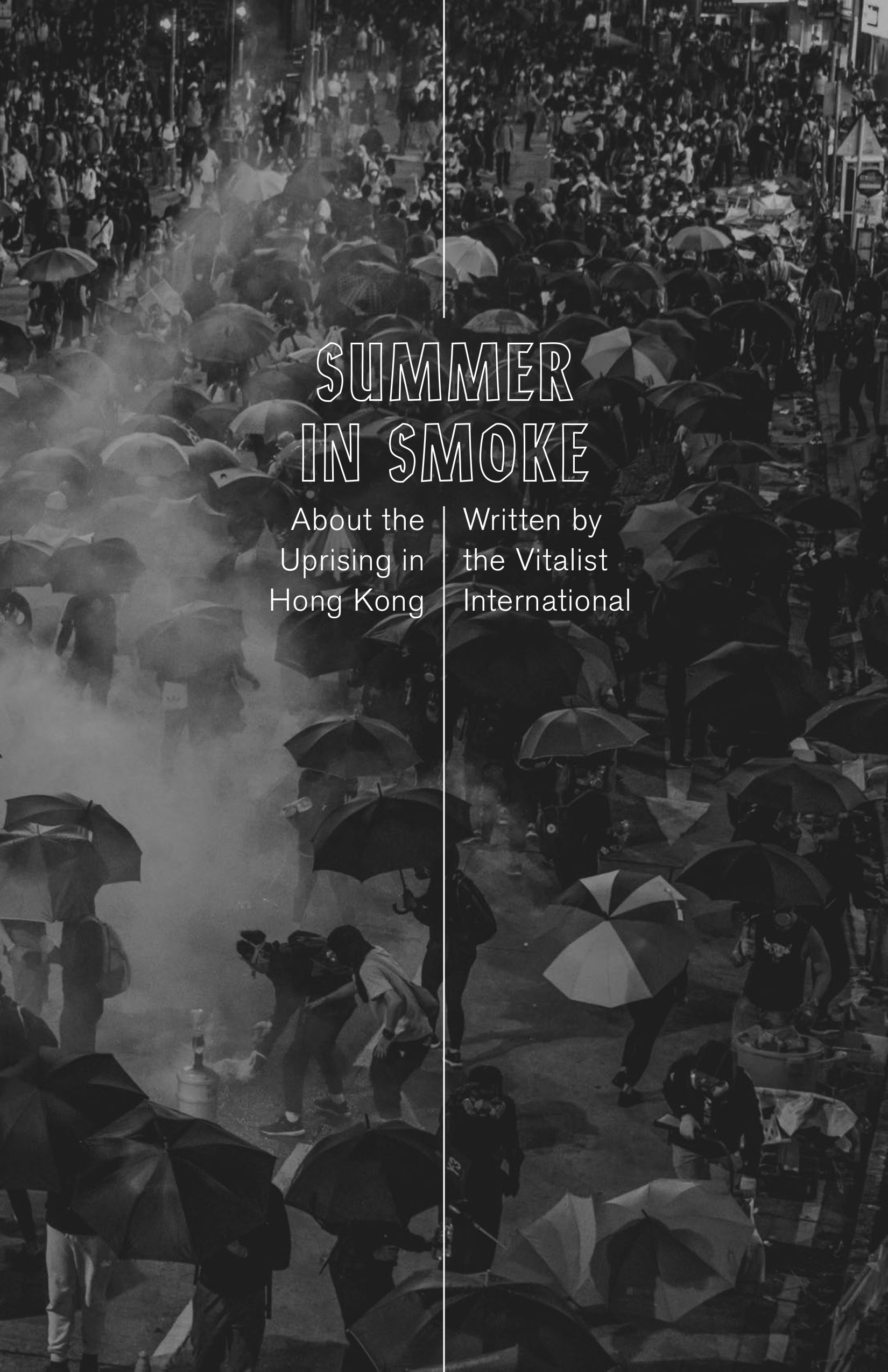 Cover Image for Summer in Smoke: On the Hong Kong Uprising