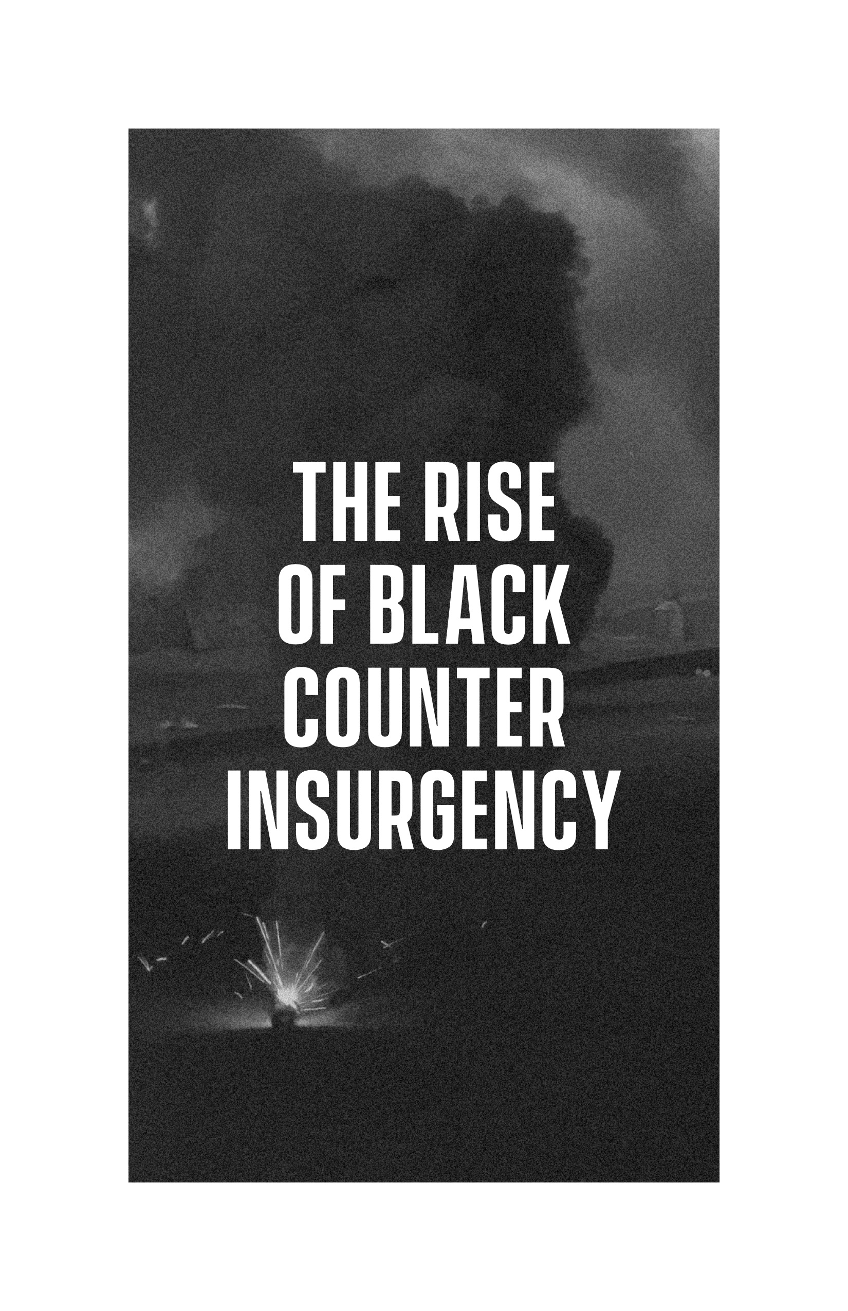 Cover Image for The Rise of Black Counter-Insurgency