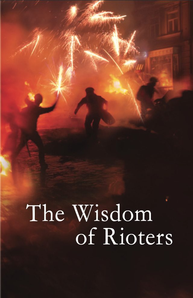Cover Image for The Wisdom of Rioters