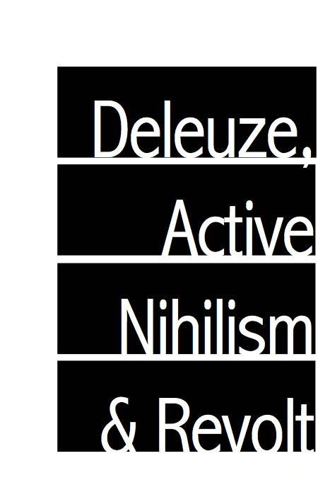 Cover Image for Deleuze, Active Nihilism, and Revolt