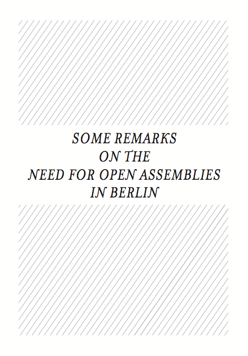 Cover Image for Some Remarks on the Need for Open Assemblies in Berlin